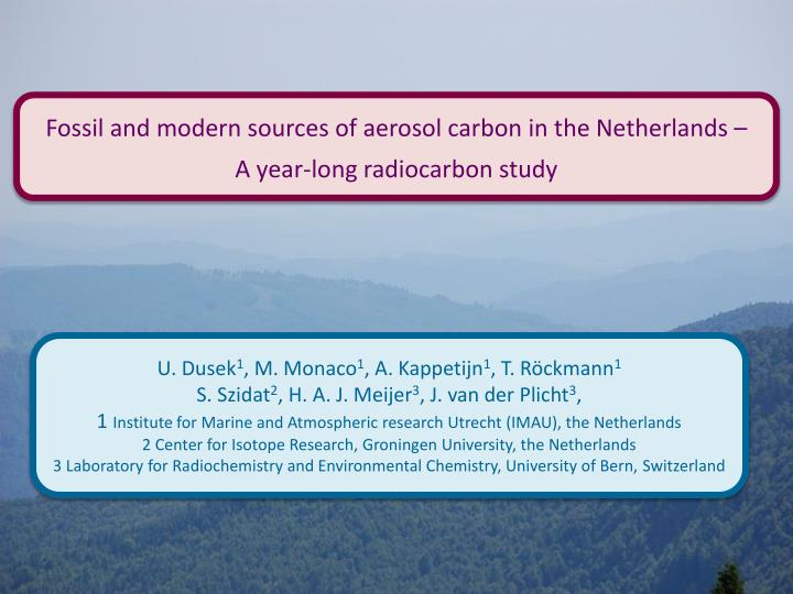 Fossil and modern sources of aerosol carbon in the Netherlands –