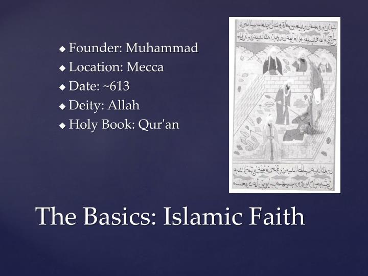 Founder: Muhammad