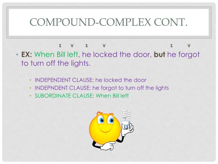 Compound-Complex Cont.