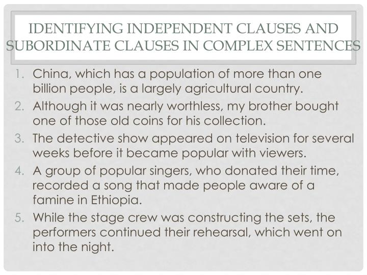 Identifying Independent Clauses and Subordinate Clauses in Complex Sentences