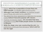 identifying independent clauses and subordinate clauses in complex sentences1