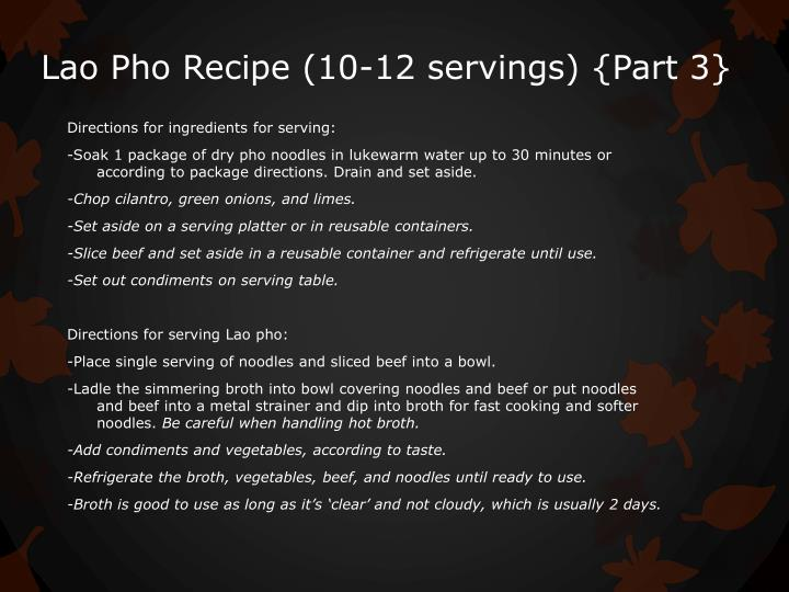 Lao Pho Recipe (10-12 servings) {Part 3}