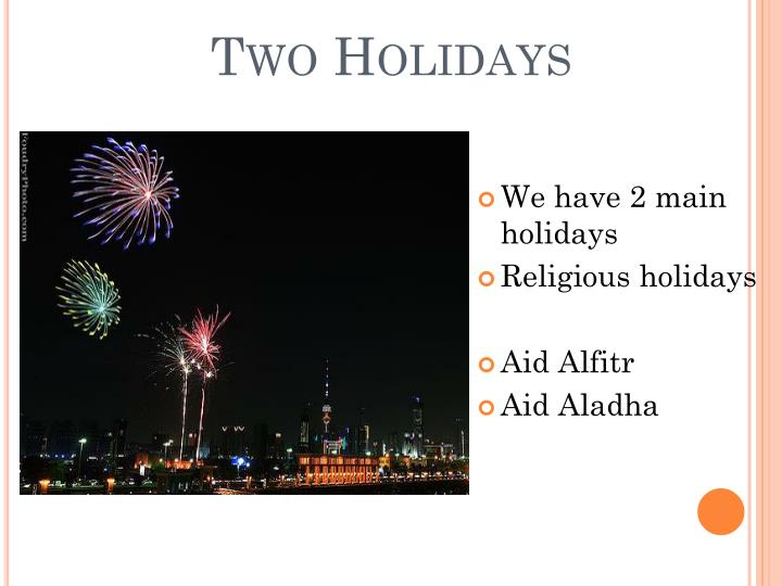 Two holidays
