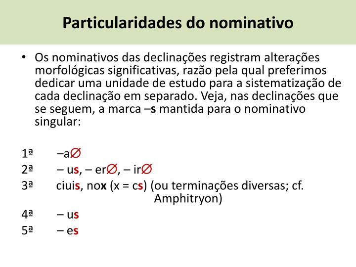 Particularidades do nominativo