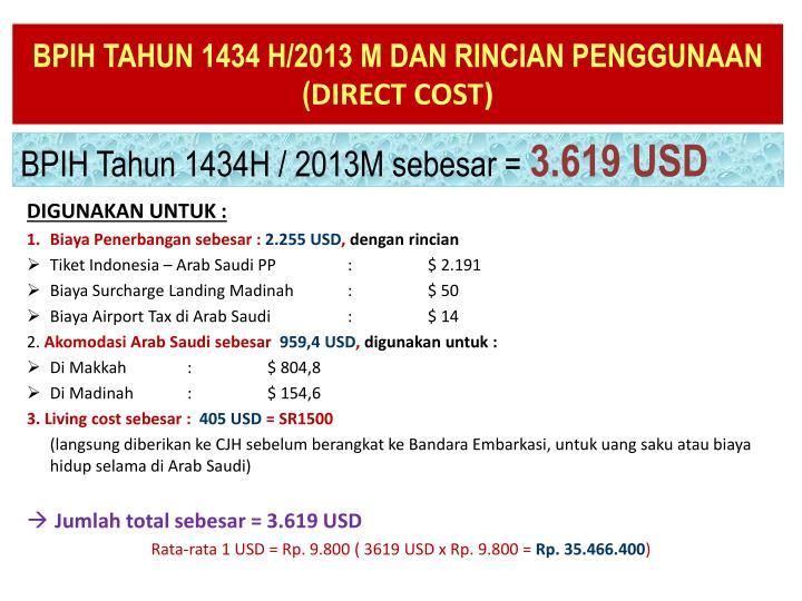 BPIH TAHUN 1434 H/2013 M DAN RINCIAN PENGGUNAAN
