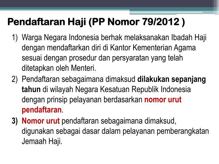 Pendaftaran Haji (PP Nomor 79/2012 )