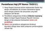 pendaftaran haji pp nomor 79 2012