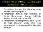 pendaftaran jamaah haji reguler berdasarkan pma no 14 2012