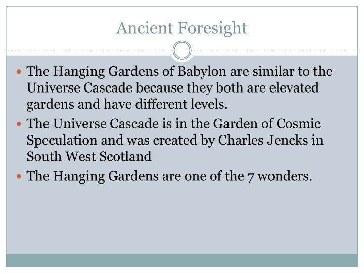 Ancient Foresight