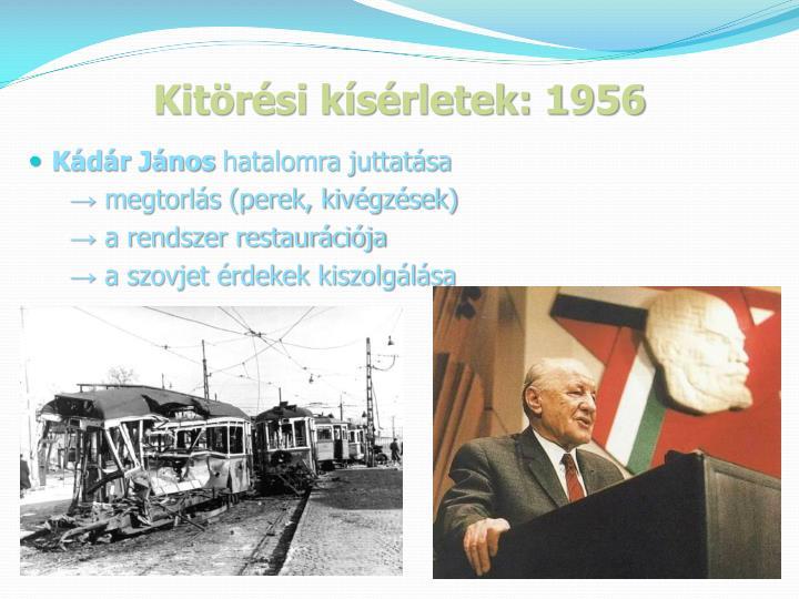 Kitörési kísérletek: 1956
