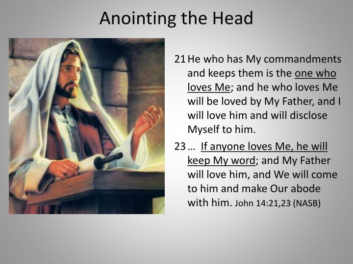 Anointing the Head