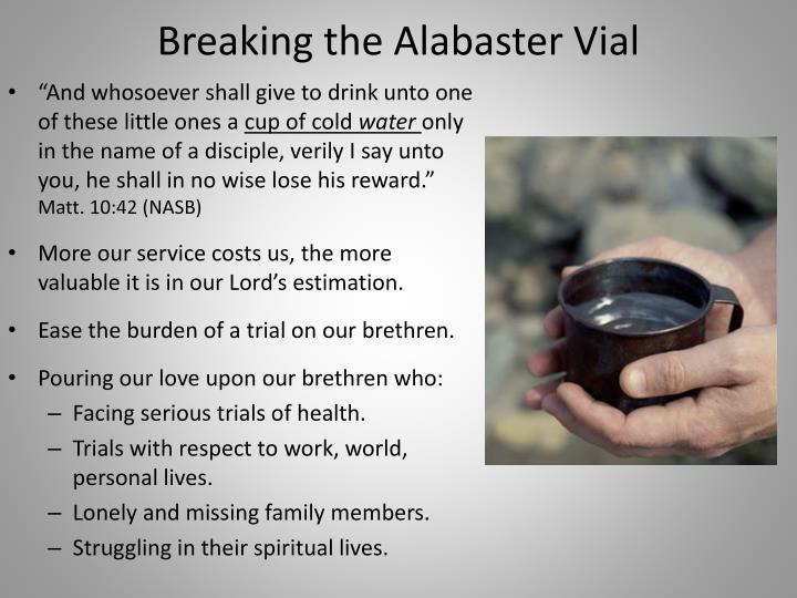 Breaking the Alabaster Vial