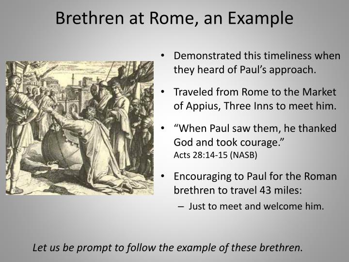 Brethren at Rome, an Example