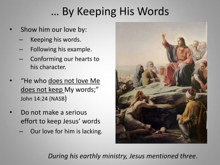… By Keeping His Words