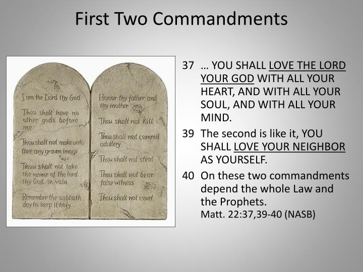 First Two Commandments