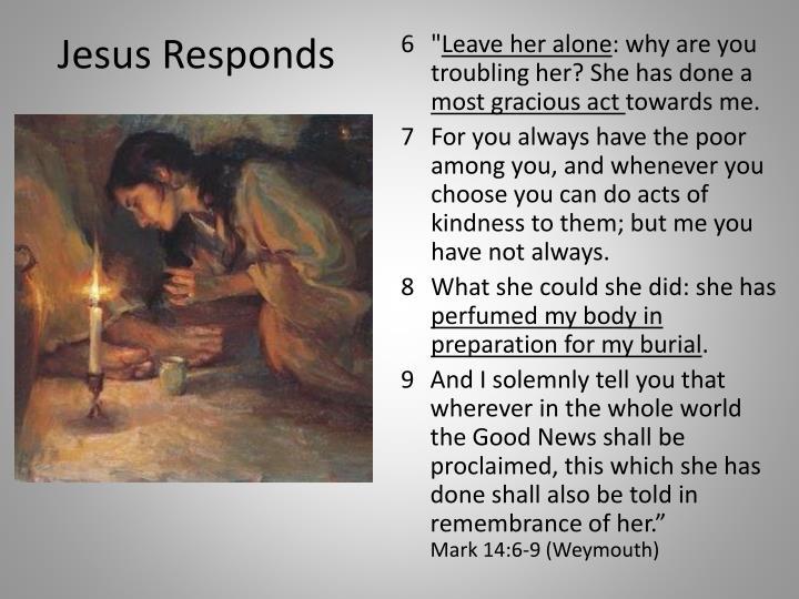 Jesus Responds
