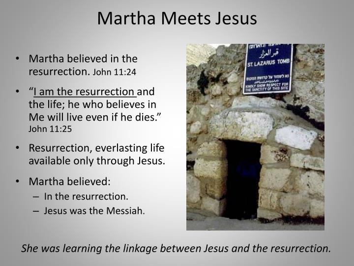 Martha Meets Jesus