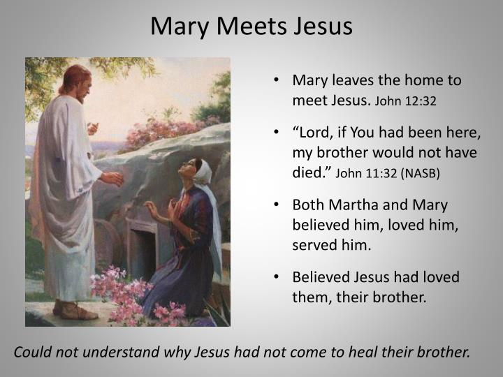 Mary Meets Jesus