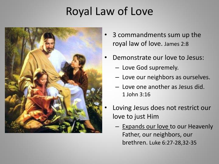 Royal Law of Love