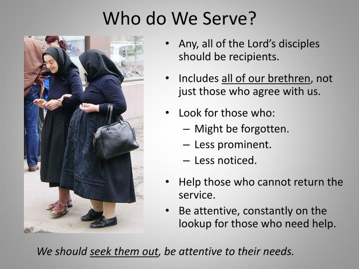 Who do We Serve?