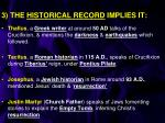 3 the historical record implies it