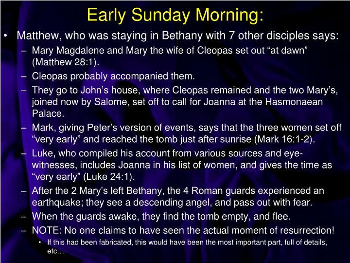 Early Sunday Morning: