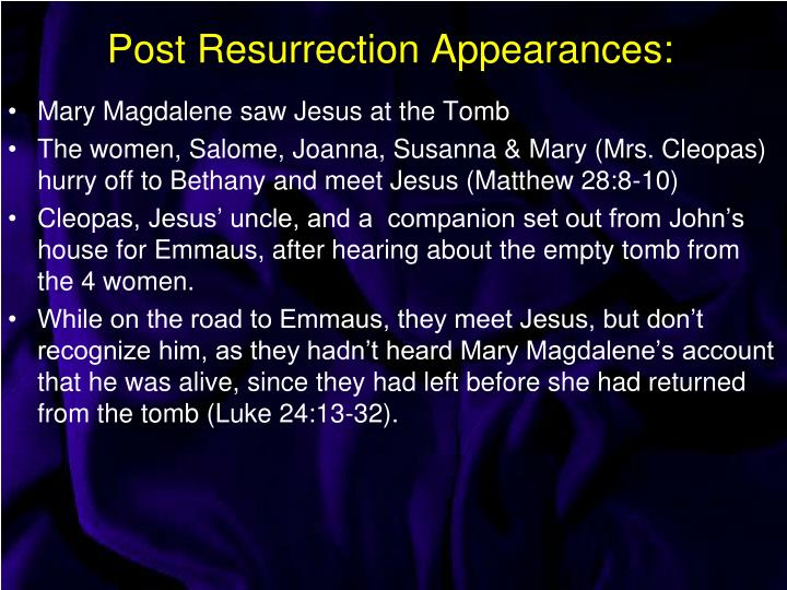 Post Resurrection Appearances: