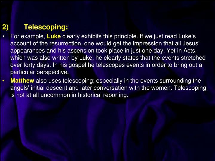 2)Telescoping