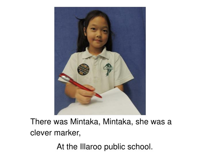 There was Mintaka, Mintaka, she was a clever marker,