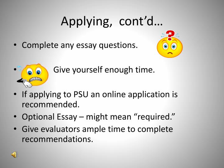 Applying,  cont'd…