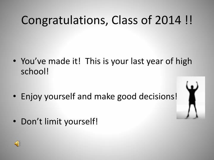 Congratulations, Class of 2014 !!