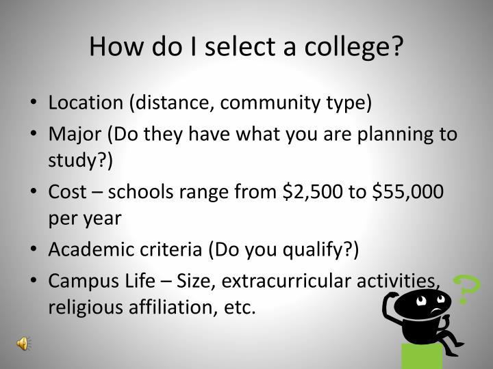 How do I select a college?