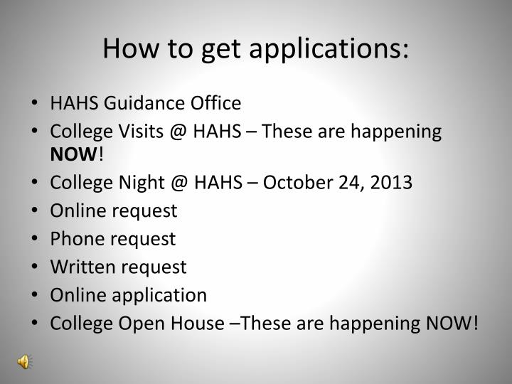 How to get applications: