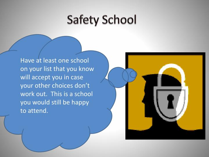 Safety School