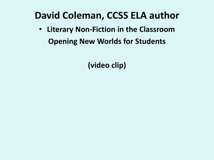 David Coleman, CCSS ELA author