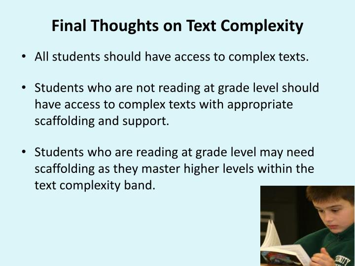 Final Thoughts on Text Complexity