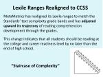 lexile r anges r ealigned to c css
