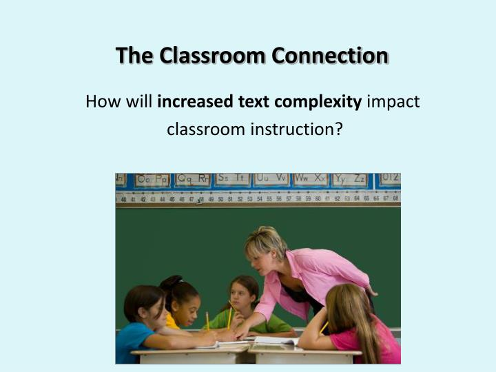 The Classroom Connection