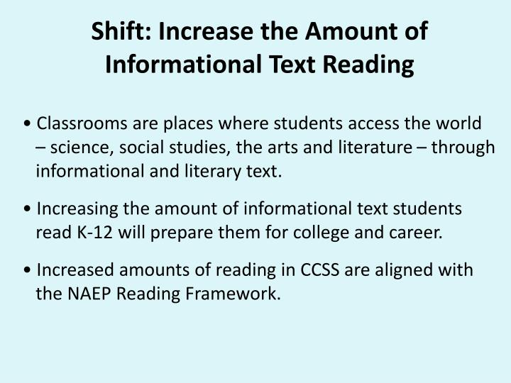 Shift: Increase the Amount of Informational Text Reading
