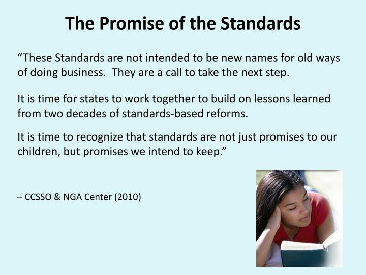 The Promise of the Standards