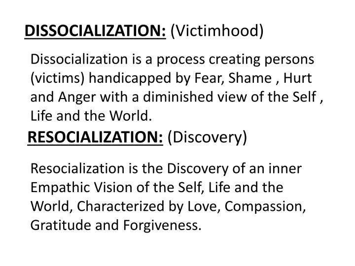 DISSOCIALIZATION: