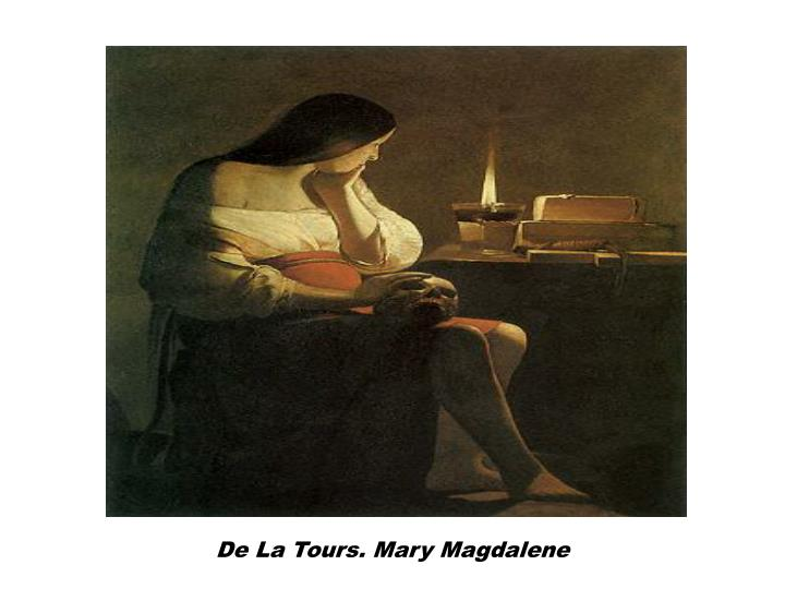 De La Tours. Mary Magdalene