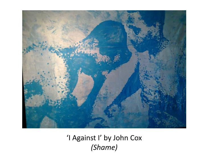 'I Against I' by John Cox