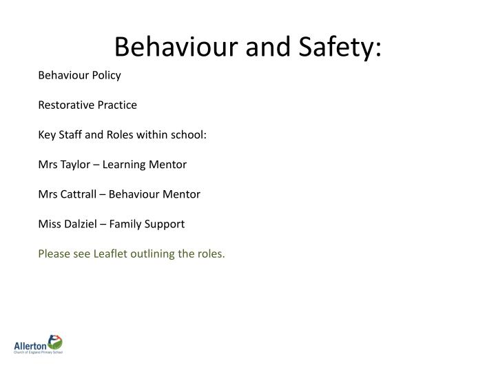 Behaviour and Safety: