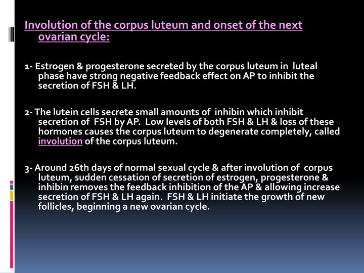 Involution of the corpus luteum and onset of the next ovarian cycle:
