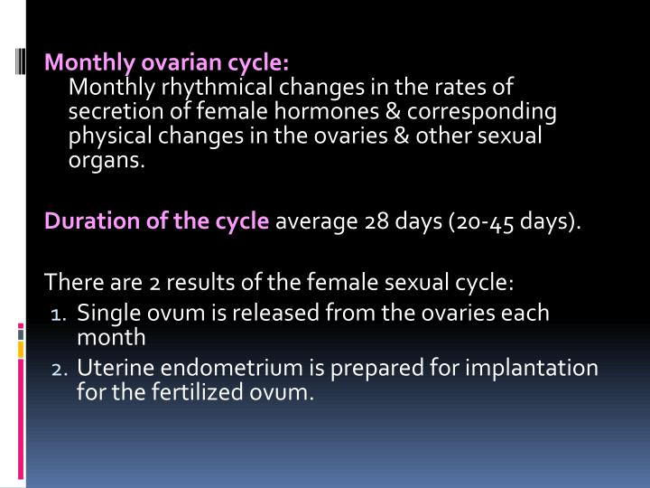 Monthly ovarian cycle: