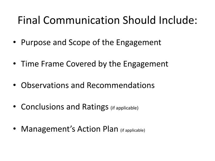 Final Communication Should Include: