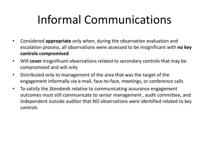 Informal Communications