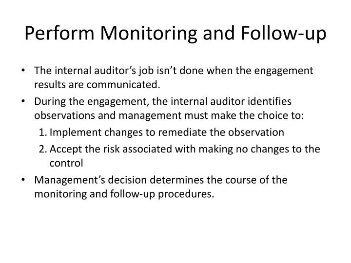 Perform Monitoring and Follow-up