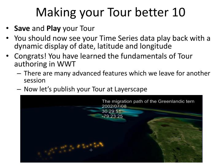 Making your Tour better 10